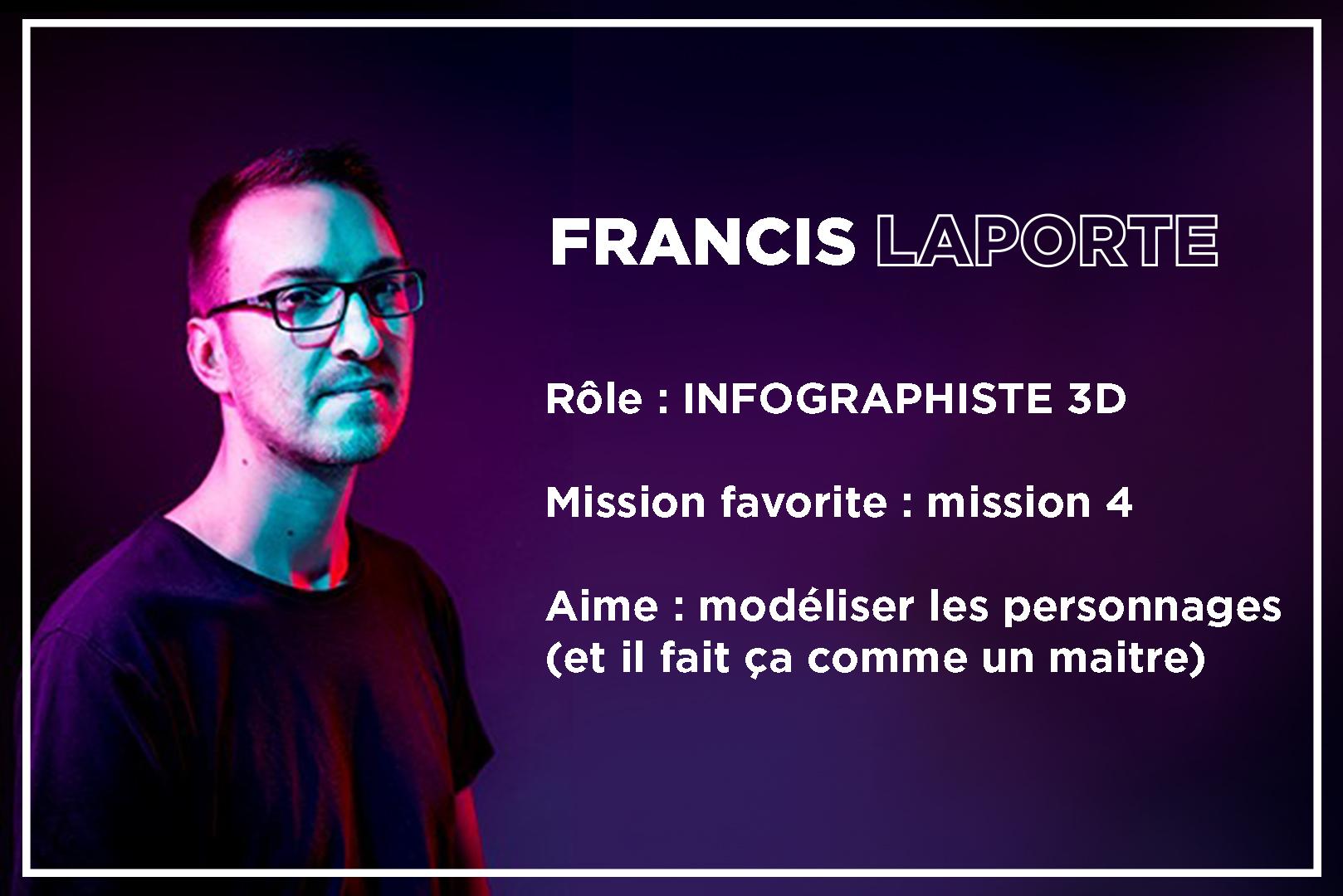 Fancis Laporte employé du studio de développement à Virtual Room